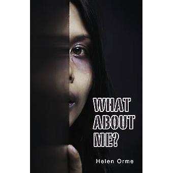 Qu'en est-il de moi par Helen Orme - livre 9781781276266