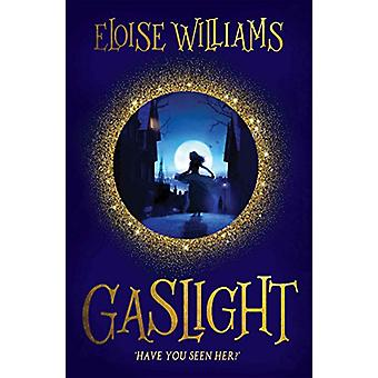 Gaslight by Eloise Williams - 9781910080542 Book