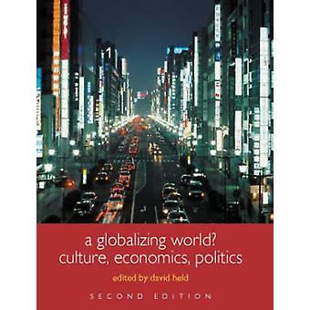 En alltmer globaliserad värld? -Kultur - ekonomi och politik (2: a reviderade e