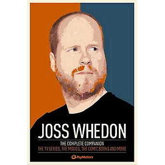 Joss Whedon - The Complete Companion by PopMatters - 9780857689863 Book