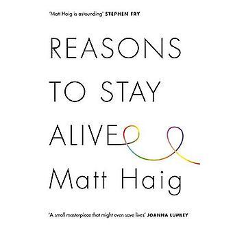 Reasons to Stay Alive (Main) by Matt Haig - 9781782115083 Book