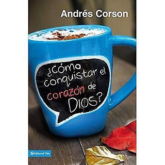 Conquista El Corazon de Dios