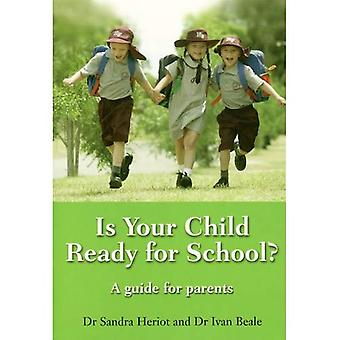 Is Your Child Ready for School?: A Guide for Parents