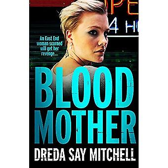 Blood Mother: Flesh and Blood Trilogy - Flesh and Blood Series Book Two
