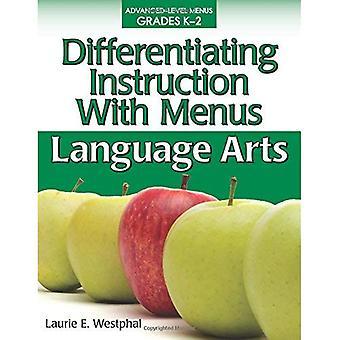 Differentiating Instruction with Menus, Grades K-2: Language Arts