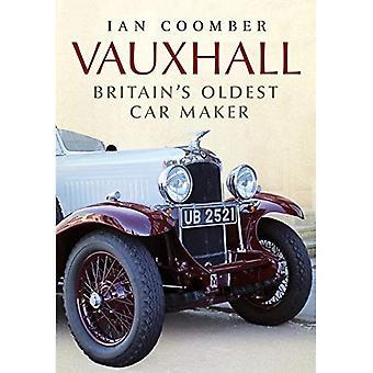Vauxhall: Britain's Oldest Car Maker