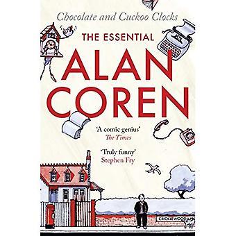 Choklad och göken klockor: den väsentliga Alan Coren