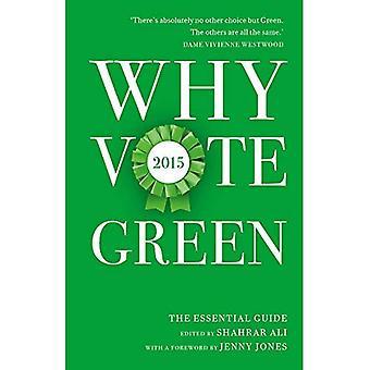 Varför rösta grönt 2015: Guide för väsentliga