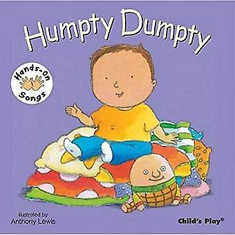 Humpty Dumpty (Hands-On Songs) (BSL) (Hands on Songs)