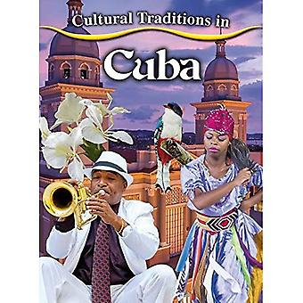 Cultural Traditions in Cuba� (Cultural Traditions in My� World)
