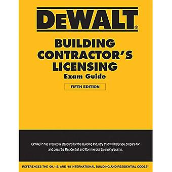 Dewalt Building Contractor's� Licensing Exam Guide: Based on the 2018 IRC & IBC (Dewalt)