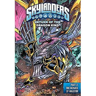 Skylanders Return of the Dragon King 2: The Menace of Malefor (Skylanders)