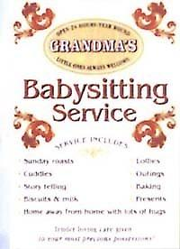 Grandma's Babysitting Service Steel Sign