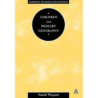 Los niños y la geografía primaria por Patrick y Wiegand