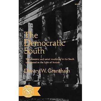 The Democratic South by Grantham & Dewey W.