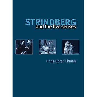 [ستريندبرغ] والحواس الخمس بحاء مارك آند مان