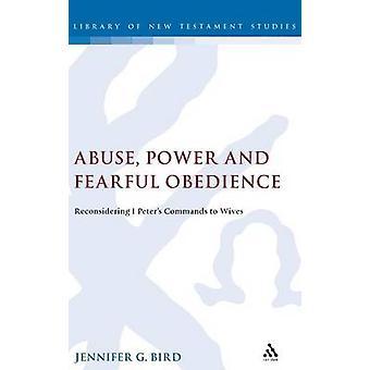Abuso de poder e obediência temerosa de pássaro & Jennifer G.