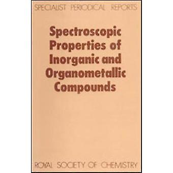Spectroscopic Properties of Inorganic and Organometallic Compounds Volume 15 by Davidson & G