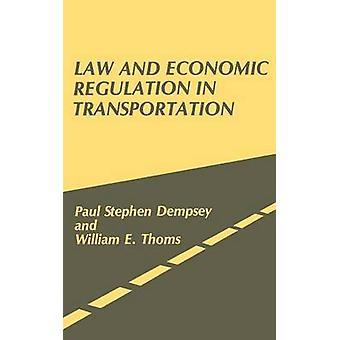 Recht und Regulierung im Transportwesen. von Dempsey & Paul