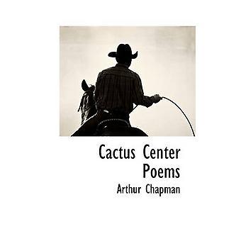 Poèmes de cactus centre de Chapman & Arthur