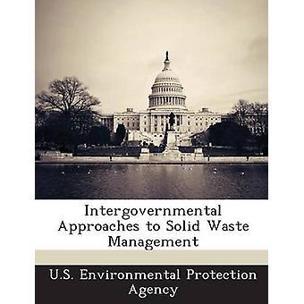 Mellanstatliga strategier för hantering av fast avfall av US Environmental Protection Agency