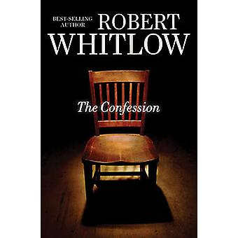 La Confession de Whitlow & Robert