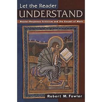 Deja que el lector entienda por Fowler y Robert M.