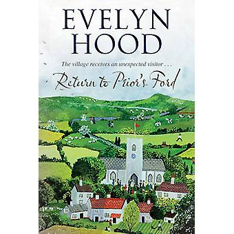 Return to Priors Ford by Hood & Evelyn