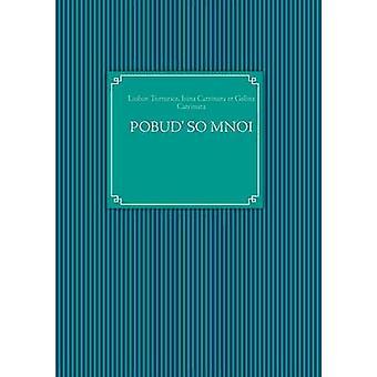 POBUD SO MNOI by Turturica & Liubov