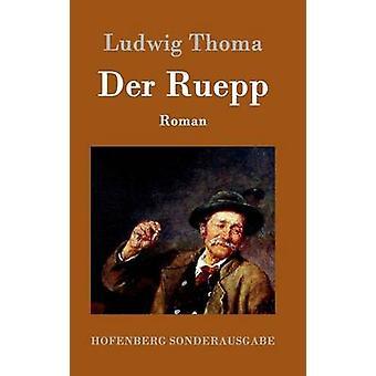 Der Ruepp by Ludwig Thoma