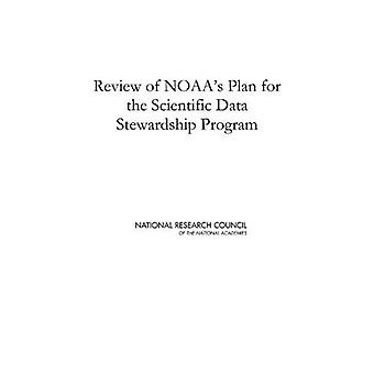 Review of NOAA's Plan for the Scientific Data Stewardship Program