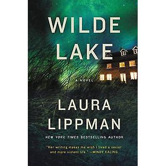 Wilde Lake by Laura Lippman - 9780062083456 Book