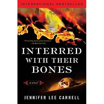 Interred with Bones by Jennifer Lee Carrell - 9780452289895 Book