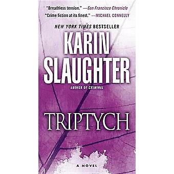 Triptych by Karin Slaughter - 9780804180283 Book