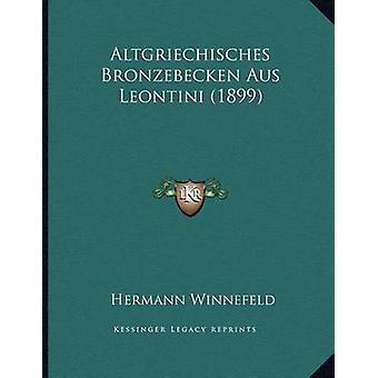 Altgriechisches Bronzebecken Aus Leontini (1899) by Hermann Winnefeld