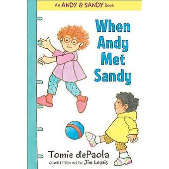 When Andy Met Sandy by Tomie DePaola - 9781534413726 Book