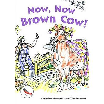 Now - Now Brown Cow! - 9781783221325 Book