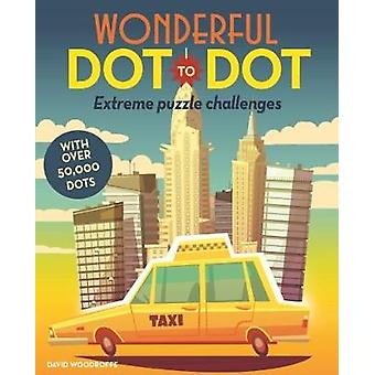 Wonderful Dot to Dot by David Woodroffe - 9781788283250 Book