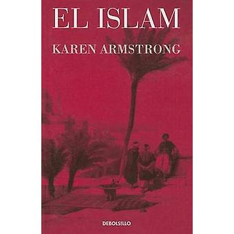 El Islam by Karen Armstrong - Francisco J Ramos - 9786073122023 Book