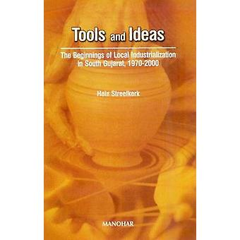 Tools and Ideas - The Beginnings of Local Industrialization in South G
