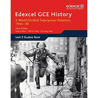 GCE كافح التاريخ A2 E2 3 وحدة عالم منقسم-علاقة قوة عظمى