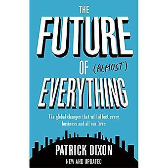 Die Zukunft von fast allem: Wie sich unsere Welt in den nächsten 100 Jahren verändern wird