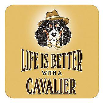Life Is Better With A Cavalier cork backed drinks mat / coaster (og)