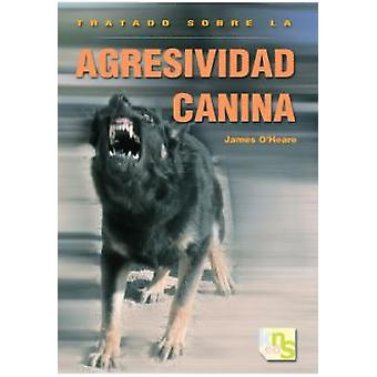 KNS Ediciones Canine Aggression Treaty (Dogs , Training Aids , Behaviour)