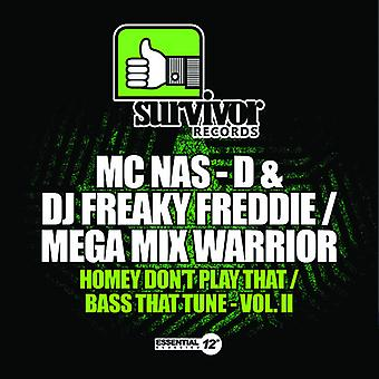 Mc Nas-D & DJ Freaky Freddie / Mega Mix Warrior - Homey Don't Play That / Bass That Tune II USA import