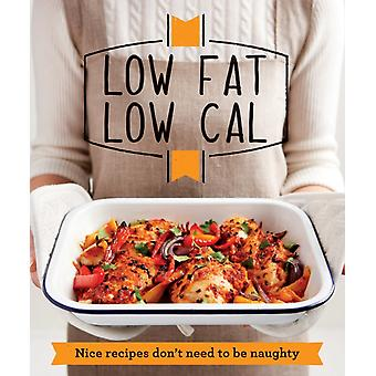 Low Fat Low Cal: Nice recipes don't need to be naughty (Good Housekeeping) (Paperback) by Good Housekeeping Institute