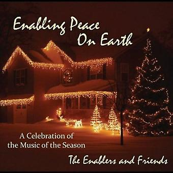 Enablers & Friends - Enabling Peace on Earth [CD] USA import