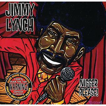 Jimmy Lynch - Nigger Please [CD] USA import