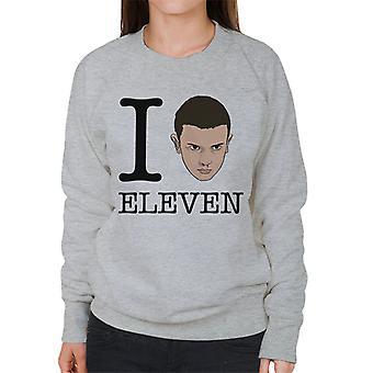 Stranger Things I Love Eleven Women's Sweatshirt