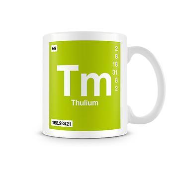 Scientific Printed Mug Featuring Element Symbol 069 Tm - Thulium